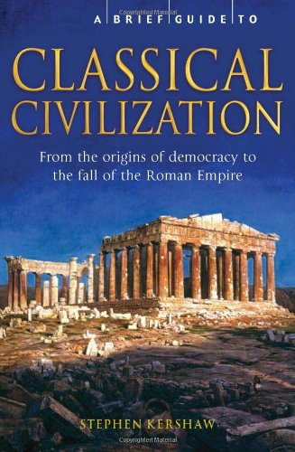 9780762439867: A Brief History of Classical Civilization