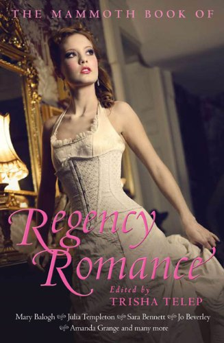 9780762439928: The Mammoth Book of Regency Romance