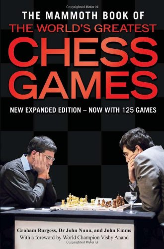 9780762439959: The Mammoth Book of the World's Greatest Chess Games