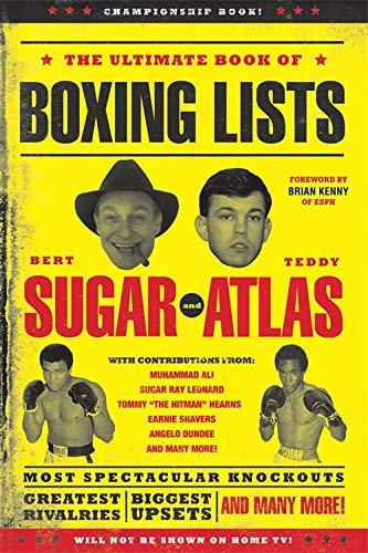 The Ultimate Book of Boxing Lists: Bert Randolph Sugar