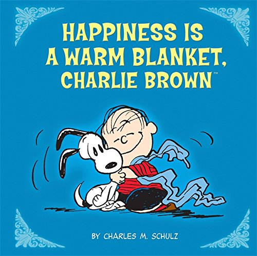 9780762440726: Happiness Is a Warm Blanket, Charlie Brown