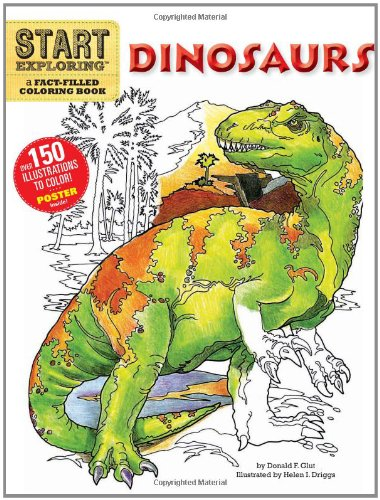 9780762440740: Start Exploring: Dinosaurs: A Fact-Filled Coloring Book