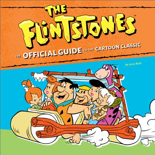 9780762440832: The Flintstones: The Official Guide to the Cartoon Classic