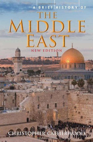 9780762441020: A Brief History of the Middle East