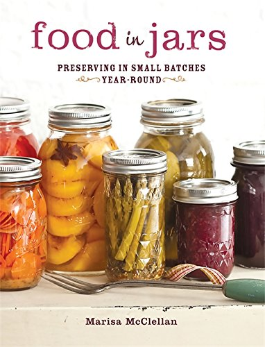 9780762441433: Food in Jars: Preserving in Small Batches Year-Round