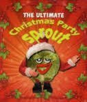 9780762441440: Ultimate Christmas Party Sprout (Intl) (Miniature Editions)