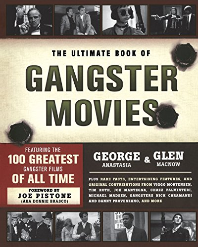 9780762441549: The Ultimate Book of Gangster Movies: Featuring the 100 Greatest Gangster Films of All Time