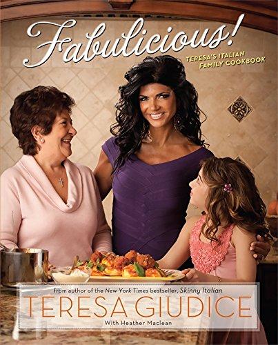 Fabulicious! : Teresas Italian Family Cookbook