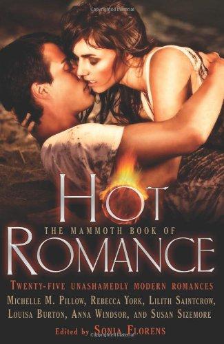 9780762442669: The Mammoth Book of Hot Romance