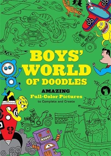 9780762442881: Boys' World of Doodles: Amazing Full-Color Pictures to Complete and Create