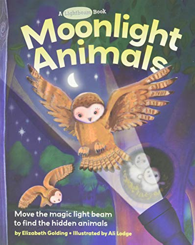 Moonlight Animals (Lightbeam Books) (0762443162) by Golding, Elizabeth