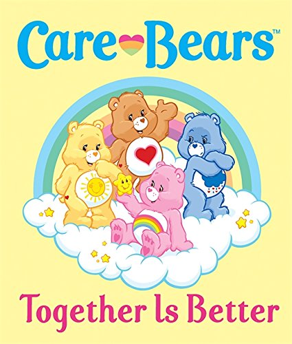 9780762443345: Care Bears: Together Is Better (Care Bears (Running Press))
