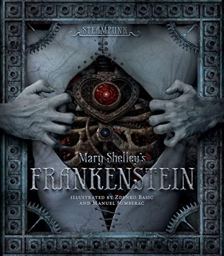 9780762444274: Steampunk: Mary Shelley's Frankenstein