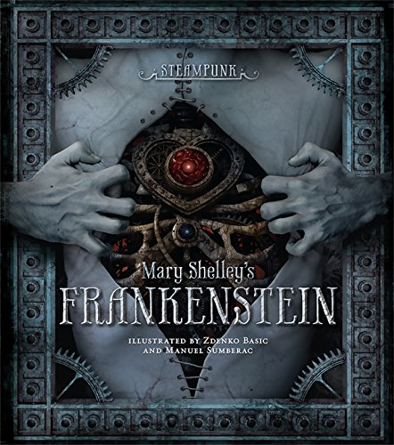 9780762444274: Steampunk: Mary Shelley's Frankenstein