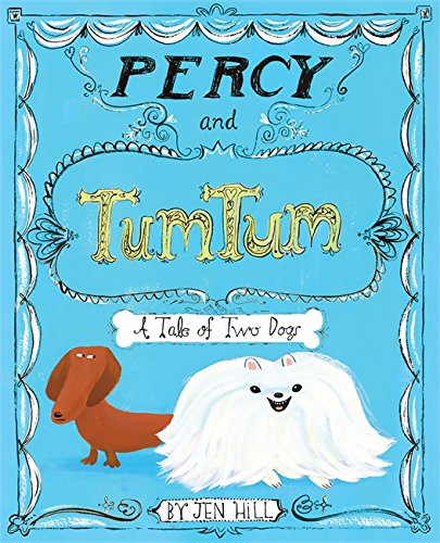 9780762444298: Percy and Tumtum: A Tale of Two Dogs