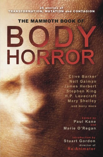 9780762444328: The Mammoth Book of Body Horror (Mammoth Books)