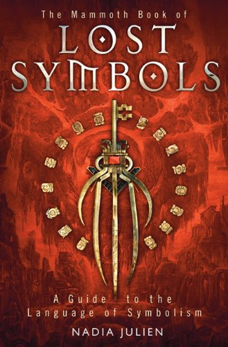 9780762444342: The Mammoth Book of Lost Symbols