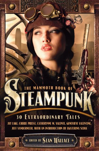 9780762444687: The Mammoth Book of Steampunk