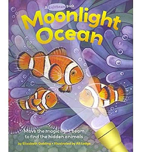 Moonlight Ocean (Lightbeam Books) (076244486X) by Golding, Elizabeth