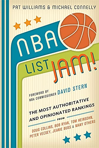 NBA List Jam!: The Most Authoritative and: Michael Connelly; Pat