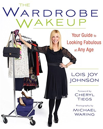 9780762445844: The Wardrobe Wakeup: Your Guide to Looking Fabulous at Any Age