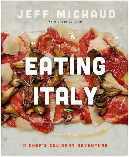 9780762445875: Eating Italy: A Chef's Culinary Adventure