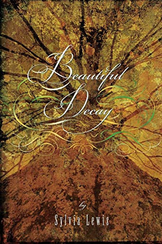 9780762446117: Beautiful Decay
