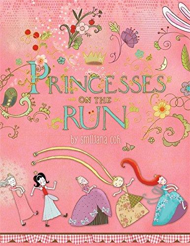 9780762446124: Princesses on the Run