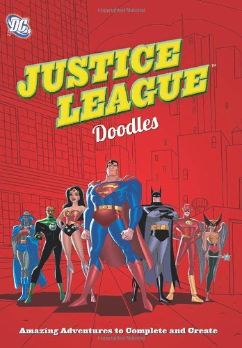 9780762447152: DC Justice League Doodles: Amazing Adventures to Complete and Create