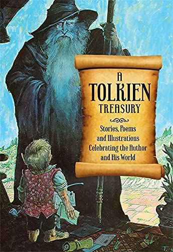 A Tolkien Treasury: Stories, Poems and Illustrations: Edited by Alida