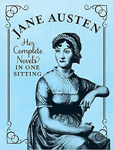 9780762447558: Jane Austen: The Complete Novels in One Sitting