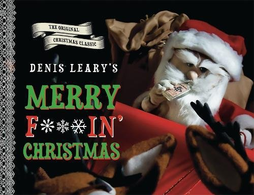 9780762447626: Denis Leary's Merry F#%$in' Christmas