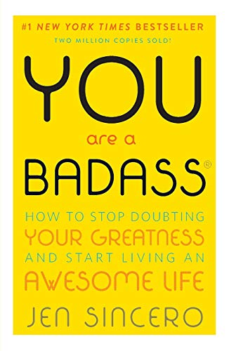 9780762447695: You Are a Badass: How to Stop Doubting Your Greatness and Start Living an Awesome Life