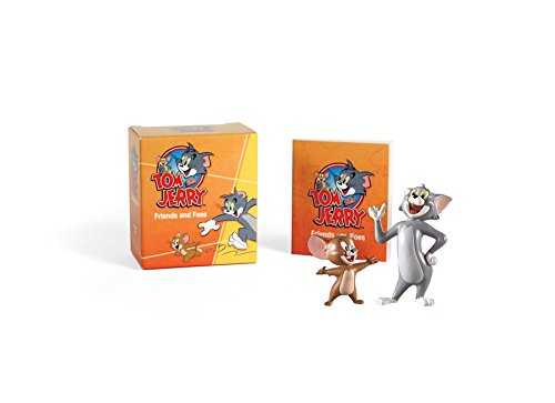 9780762447909: Tom and Jerry: Friends and Foes [With 2 Bendable Figurines] (Tom and Jerry: Mega Mini Kits)