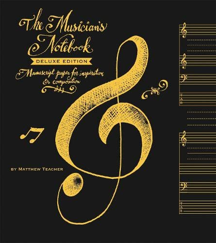 9780762448005: The Musician's Notebook: Manuscript Paper for Inspiration & Composition [With Poster]