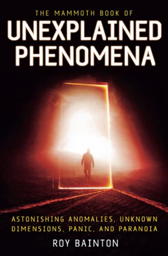 9780762448098: The Mammoth Book of Unexplained Phenomena