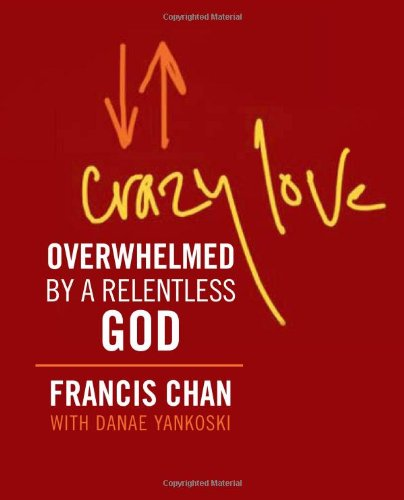 9780762448203: Crazy Love (Miniature Edition): Overwhelmed by a Relentless God