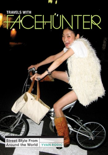 9780762449125: Travels With Face Hunter: Street Style from Around the World