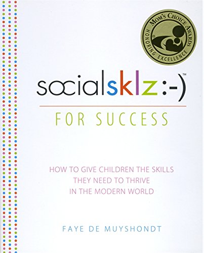 9780762449323: socialsklz :-) (Social Skills) for Success: How to Give Children the Skills They Need to Thrive in the Modern World