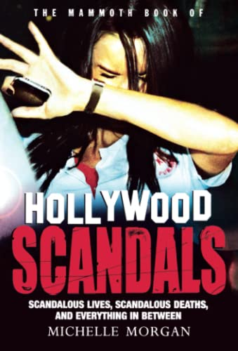 9780762449460: The Mammoth Book of Hollywood Scandals