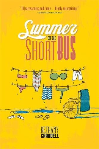 9780762449514: Summer on the Short Bus