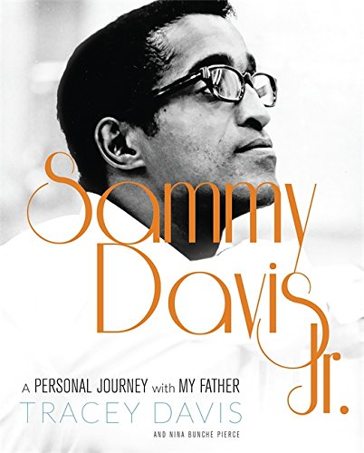 Sammy Davis Jr.: A Personal Journey with My Father (Hardcover): Tracey Davis