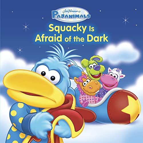 9780762450213: Pajanimals: Squacky Is Afraid of the Dark