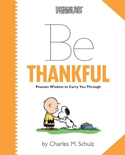 9780762450459: Peanuts: Be Thankful