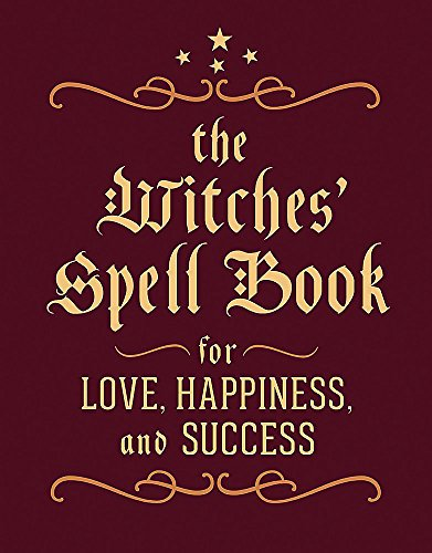 9780762450817: The Witches' Spell Book: For Love, Happiness, and Success (Miniature Editions)