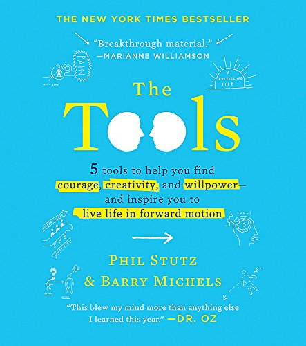9780762450985: The Tools (Miniature Edition): 5 Tools to Help You Find Courage, Creativity, and Willpower--And Inspire You to Live Life in Forward Motion