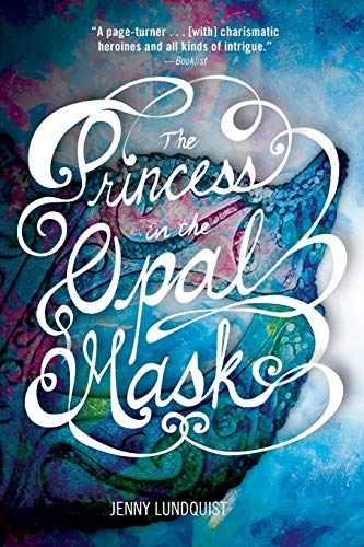 9780762451098: The Princess in the Opal Mask