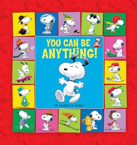 9780762451449: Peanuts: You Can Be Anything! (Kohl's ed.)