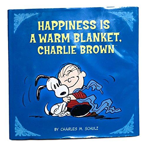 9780762451470: Peanuts: Happiness Is a Warm Blanket, CB (Kohl's ed.)
