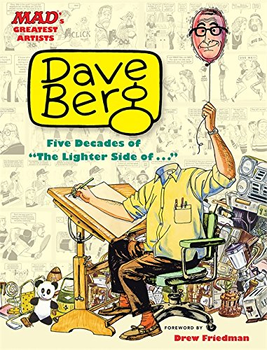 MAD's Greatest Artists: Dave Berg -- Five Decades of